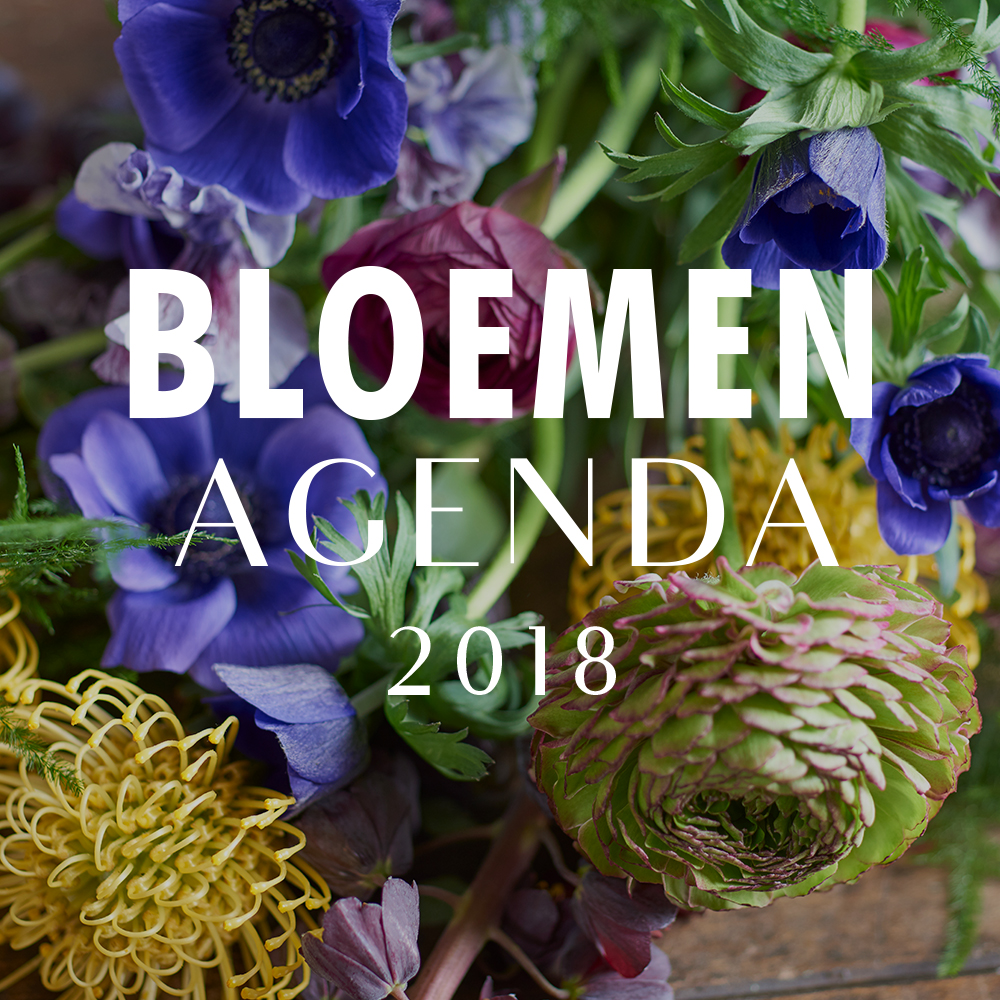 Top Bloemenagenda 2018 bekend | Bloemenbureau @VI07